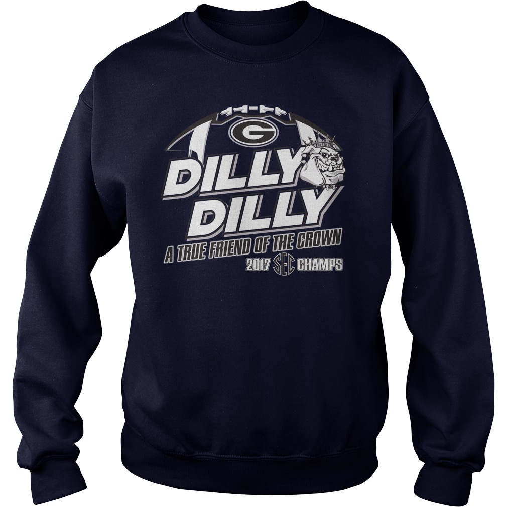 Official Dilly Dilly True Friend Crown 2017 Sec Champs Sweater