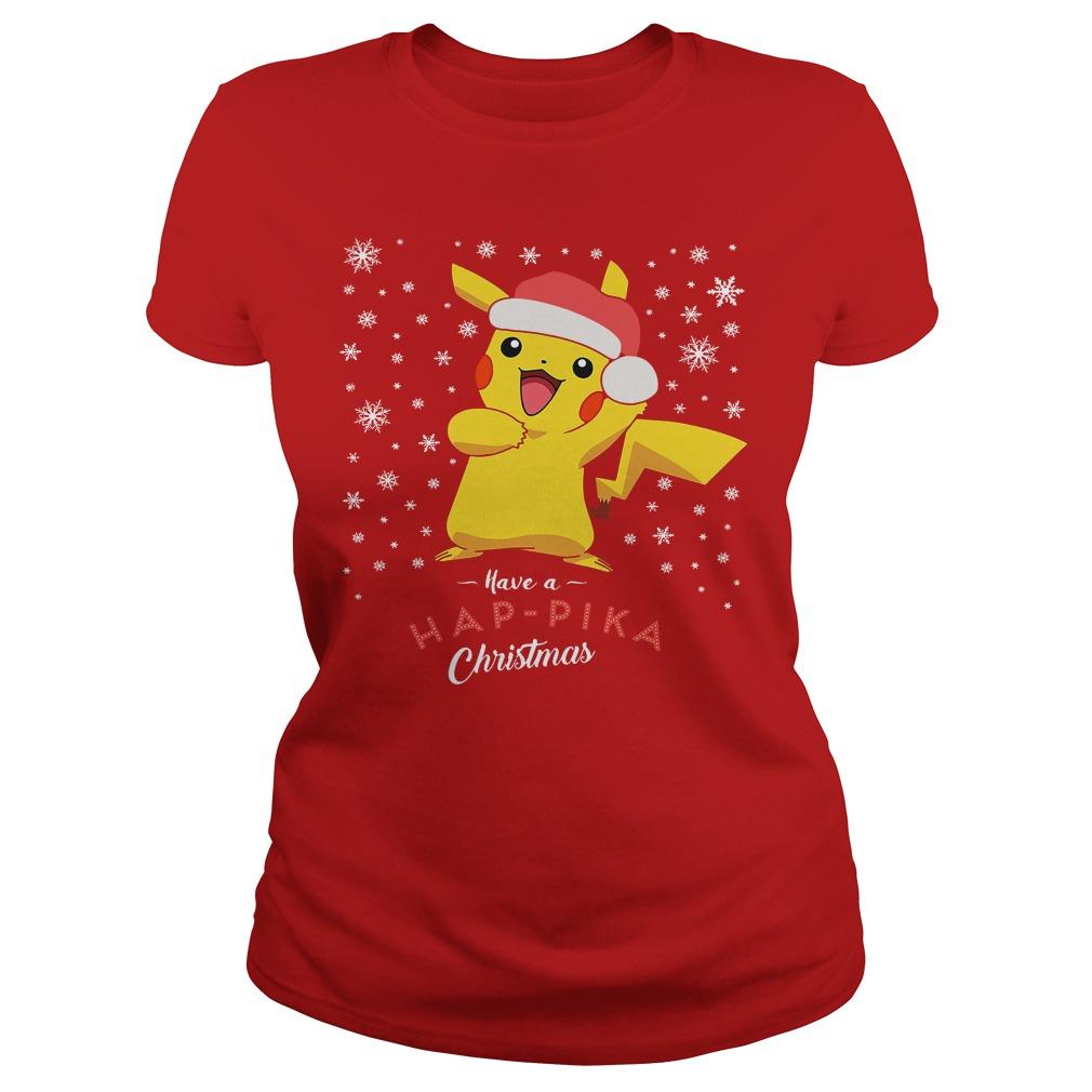 Pikachu Have A Happika Christmas Pokemon Ladies tee