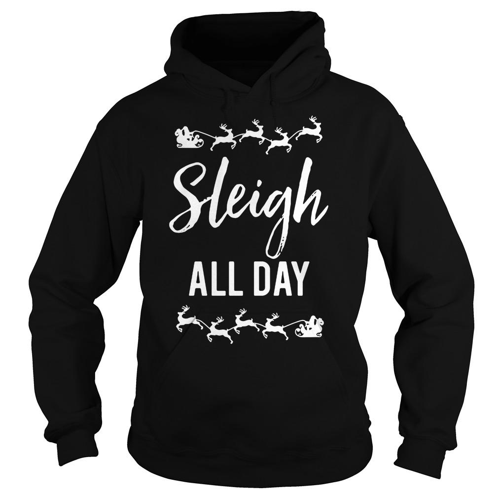 Sleigh Day Hoodie