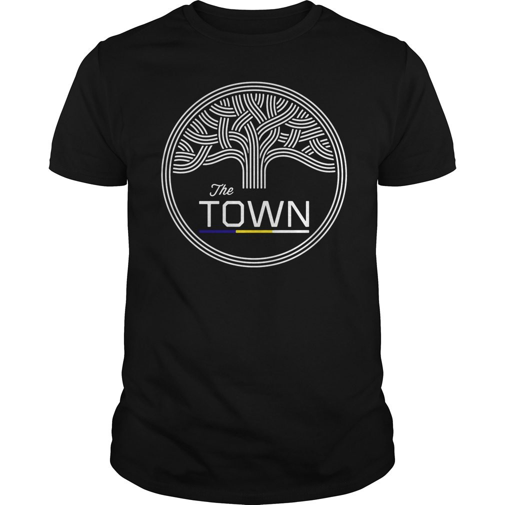 The Town Shirt, Hoodie, Sweater And V Neck T Shirt