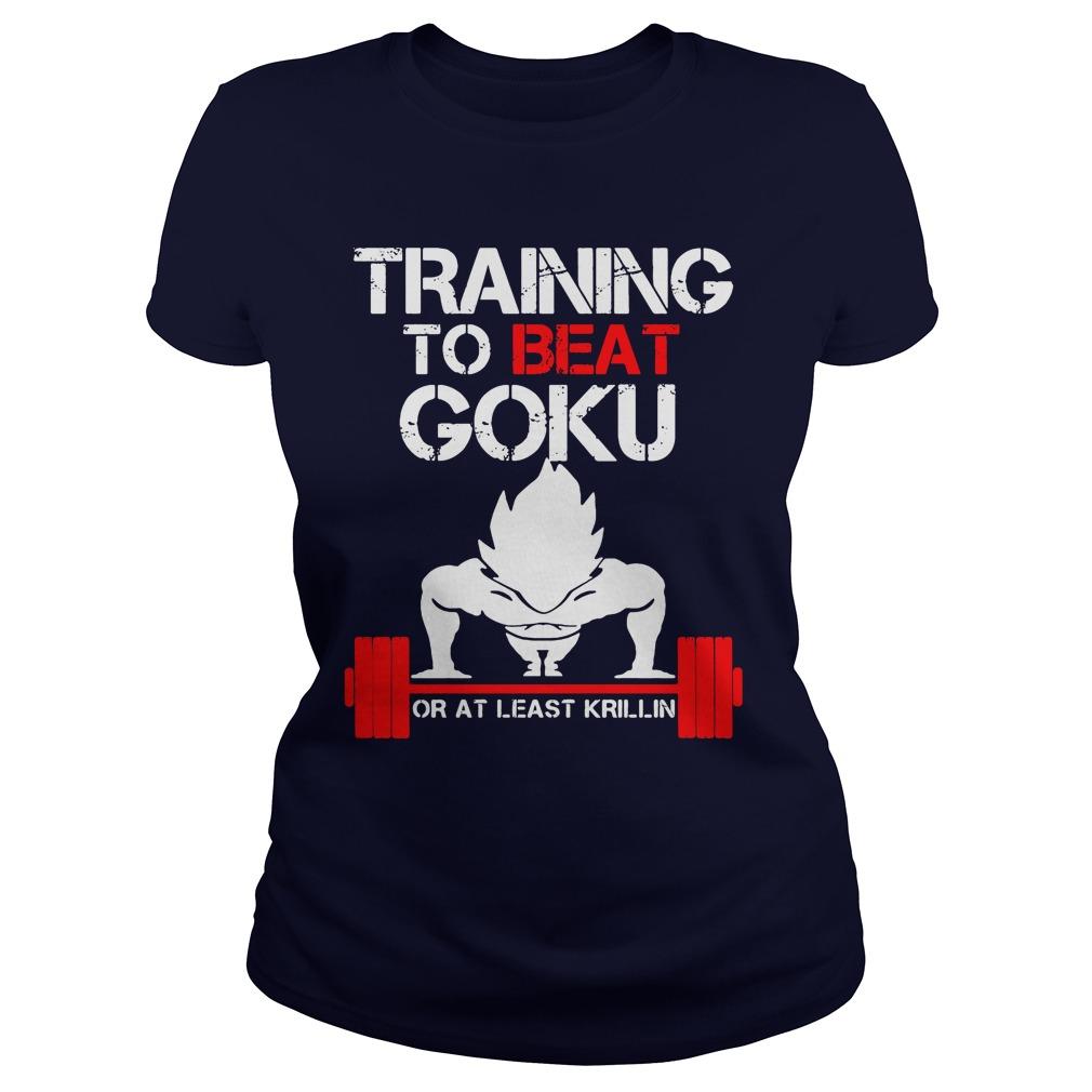 Training Beat Goku Least Krillin Vegeta Ladies Tee