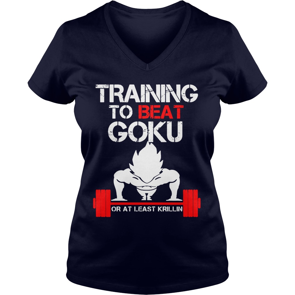 Training Beat Goku Least Krillin Vegeta V Neck T Shirt