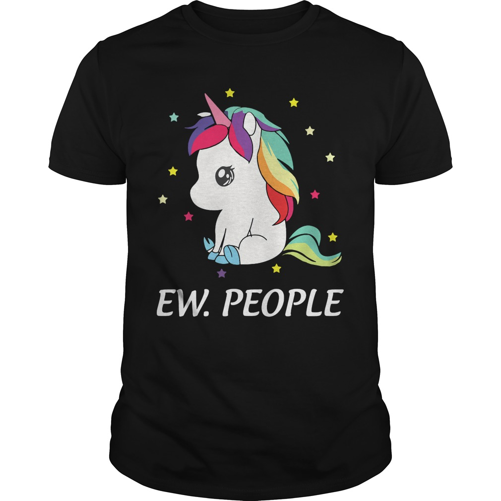 Unicorn Ew People Shirt, Hoodie, Sweater And V Neck T Shirt