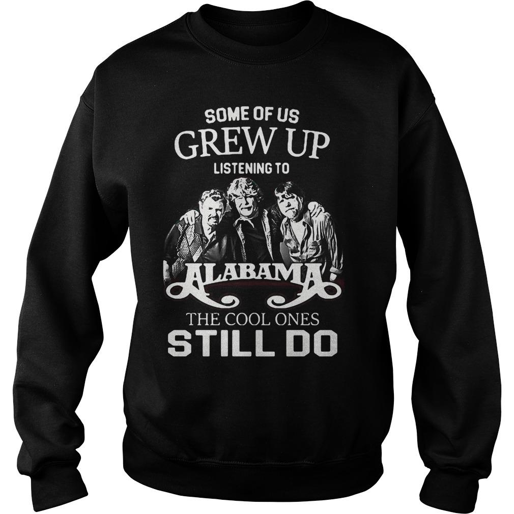 Us Grew Listening Alabama Cool One Still Sweater