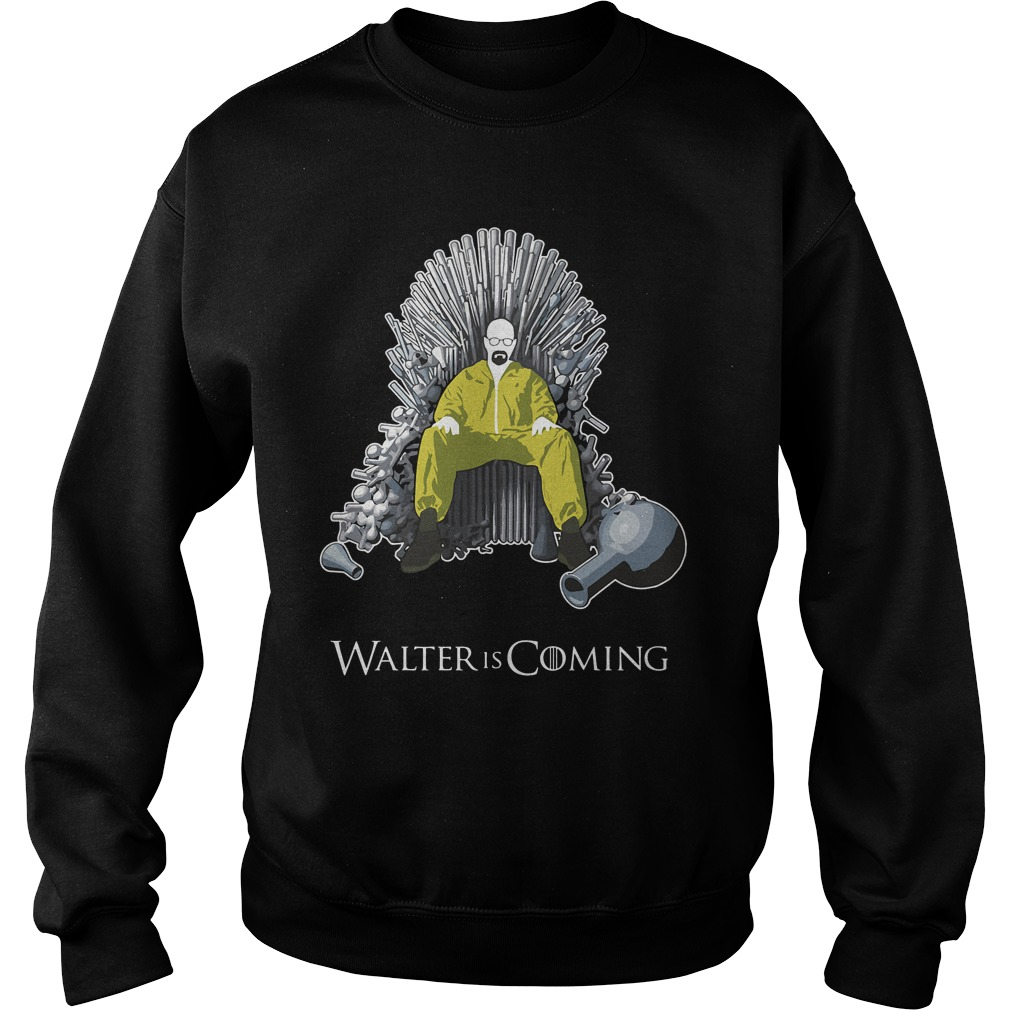 Walter Coming Shirt Breaking Bad X Game Thrones Sweater
