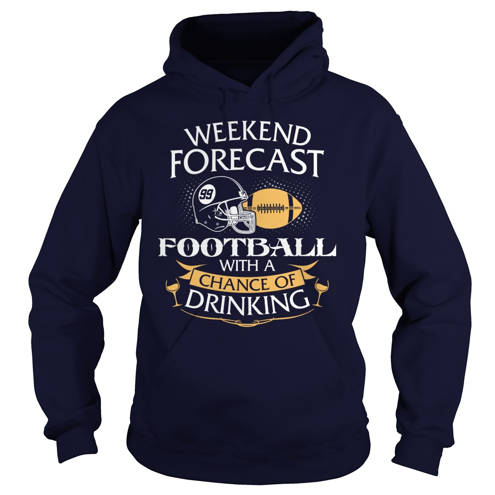 Weekend Forecast American Football Chance Drinking Hoodie