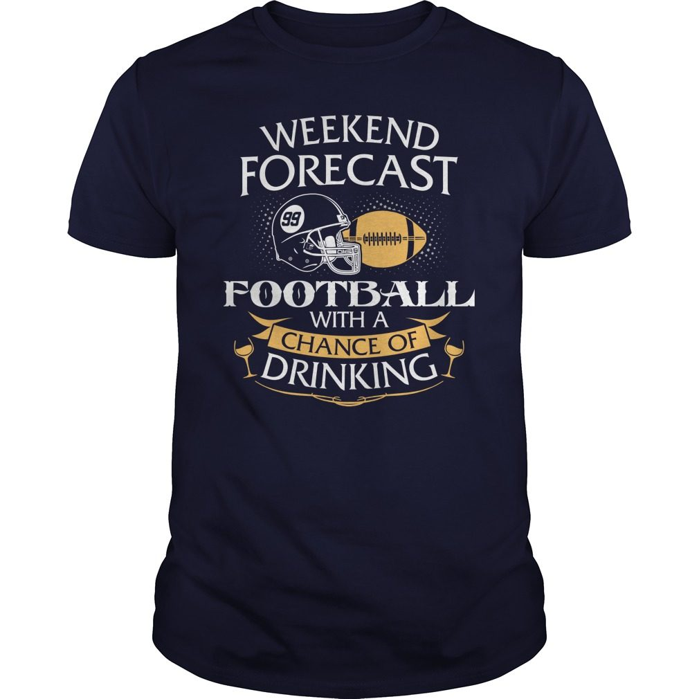 Weekend Forecast American Football Chance Drinking Shirt