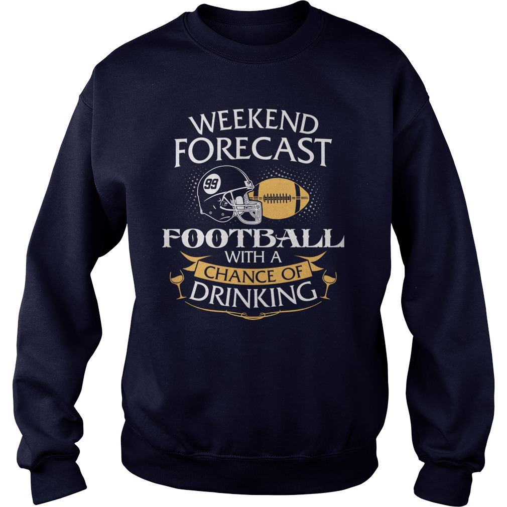 Weekend Forecast American Football Chance Drinking Sweater