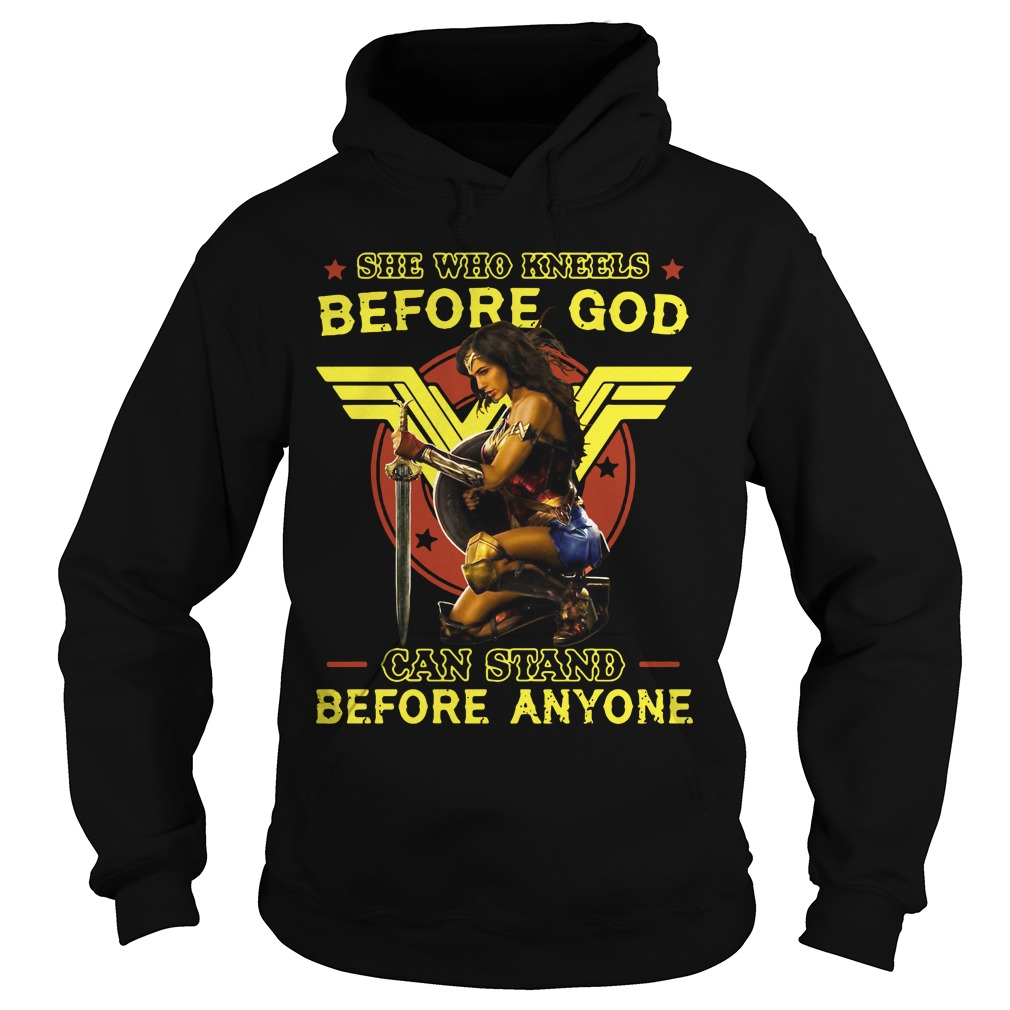 Wonder Woman Kneels God Can Stand Anyone Hoodie