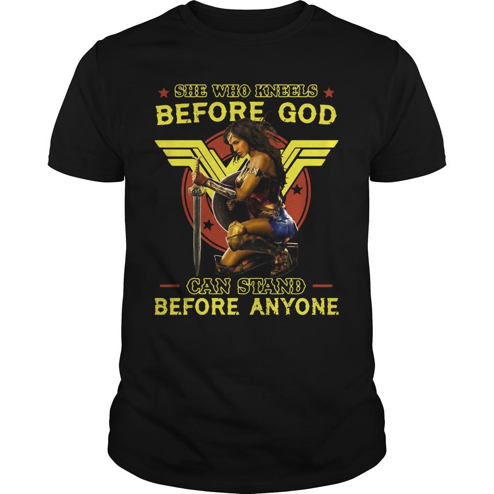 Wonder Woman Kneels God Can Stand Anyone Shirt