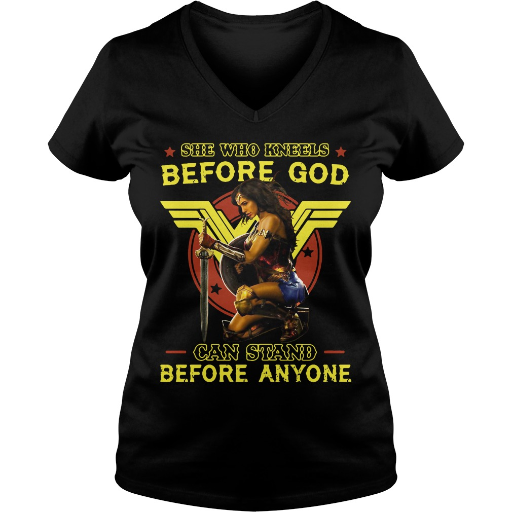 Wonder Woman Kneels God Can Stand Anyone V Neck T Shirt