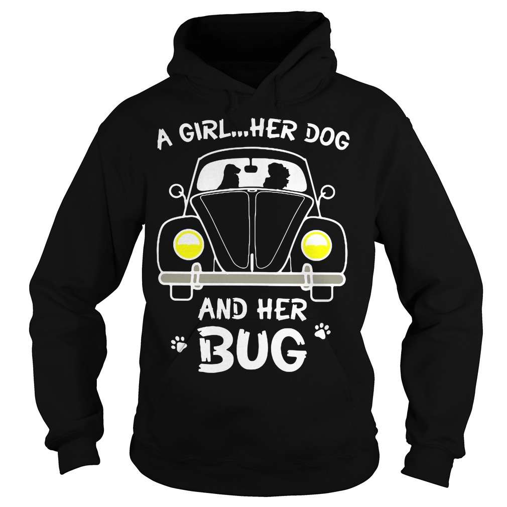 A Girl Her Dog And Her Bug Hoodie