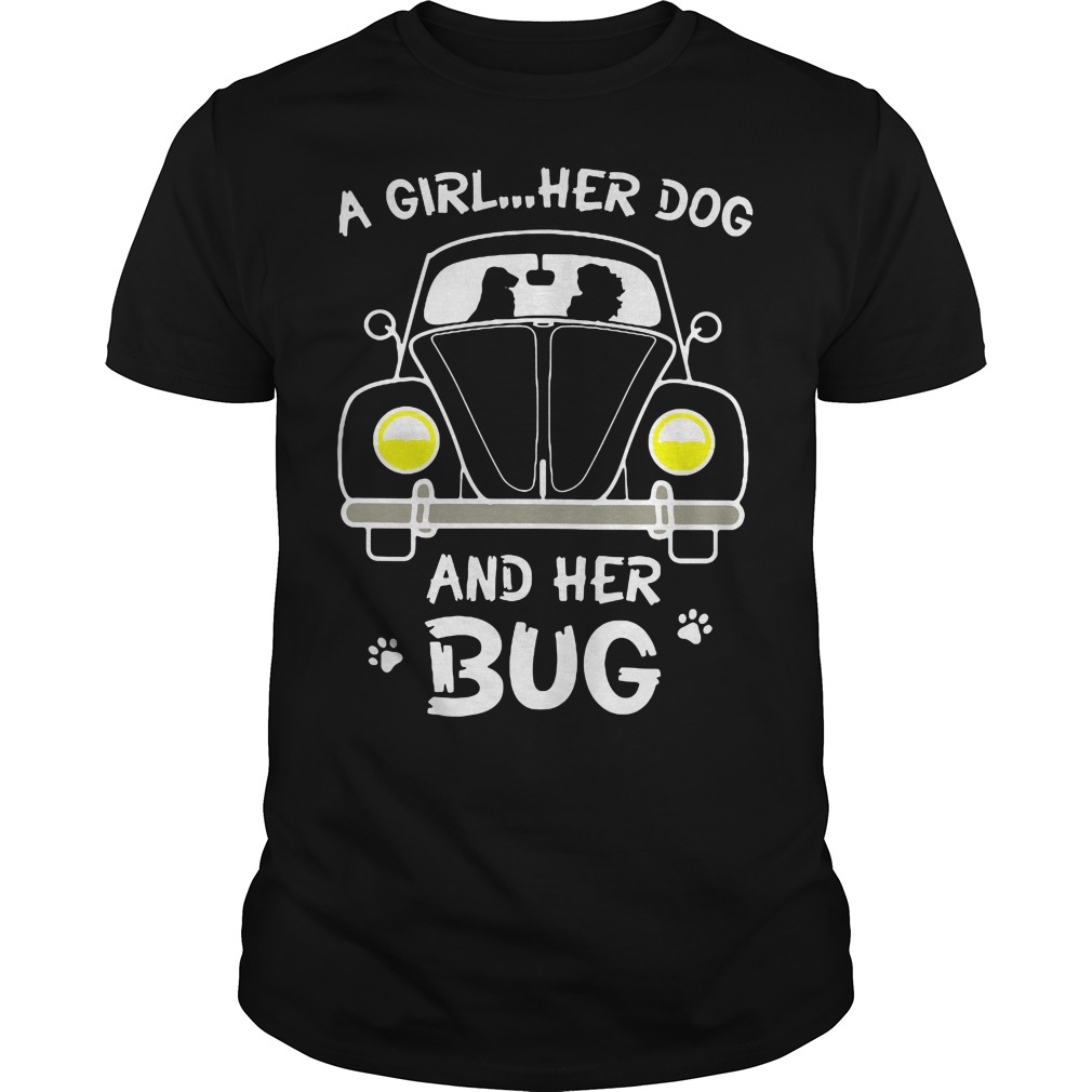 A Girl Her Dog And Her Bug Shirt