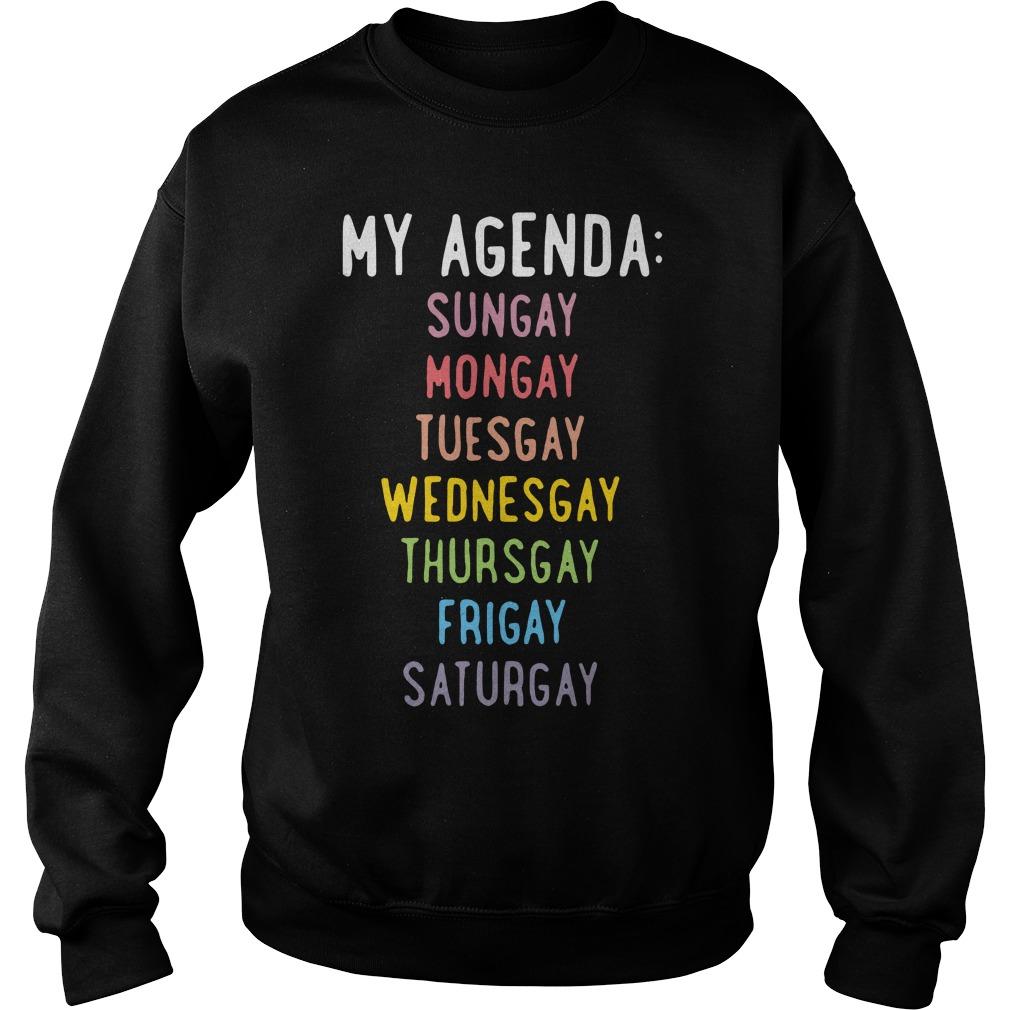 Agenda Sungay Mongay Tuesgay Wednesgay Thursgay Frigay Saturgay Sweater
