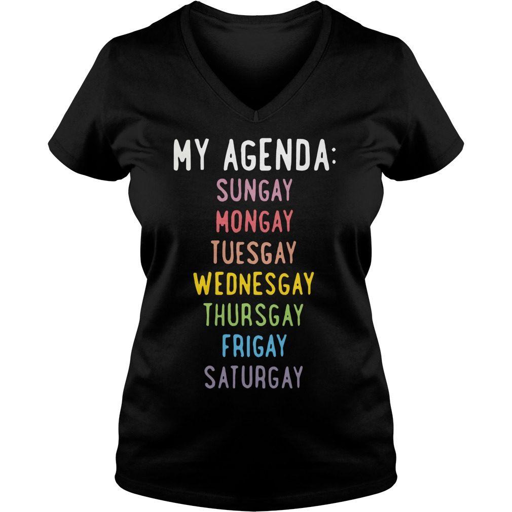 Agenda Sungay Mongay Tuesgay Wednesgay Thursgay Frigay Saturgay V Neck T Shirt