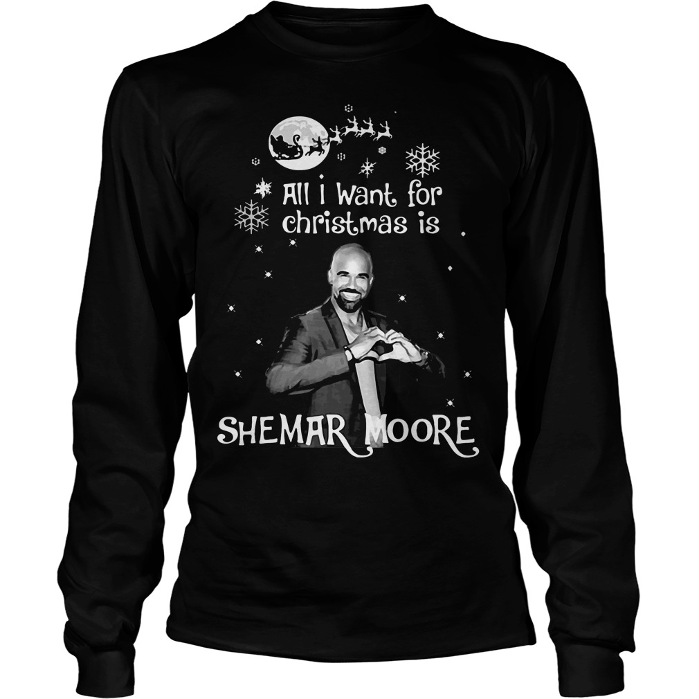 All I Want For Christmas Is Shemar Moore Longsleeve Tee