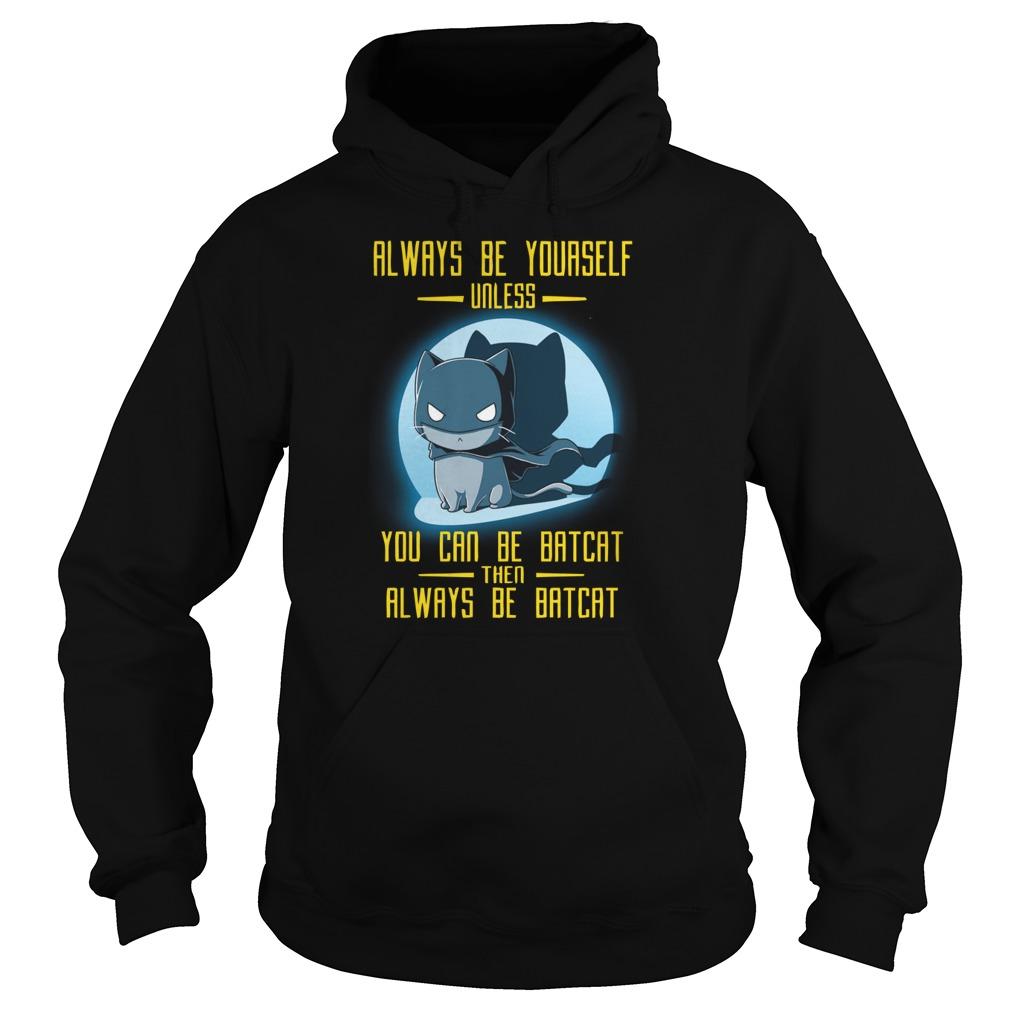 Always Batcat Hoodie