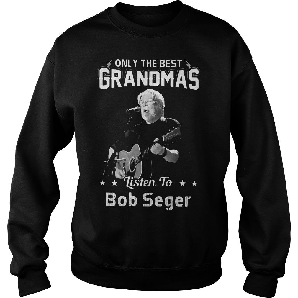 Best Grandmas Listen Bob Seger Sweater