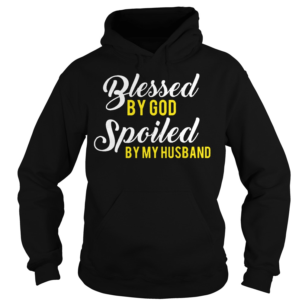 Blessed God Spoiled Husband Hoodie