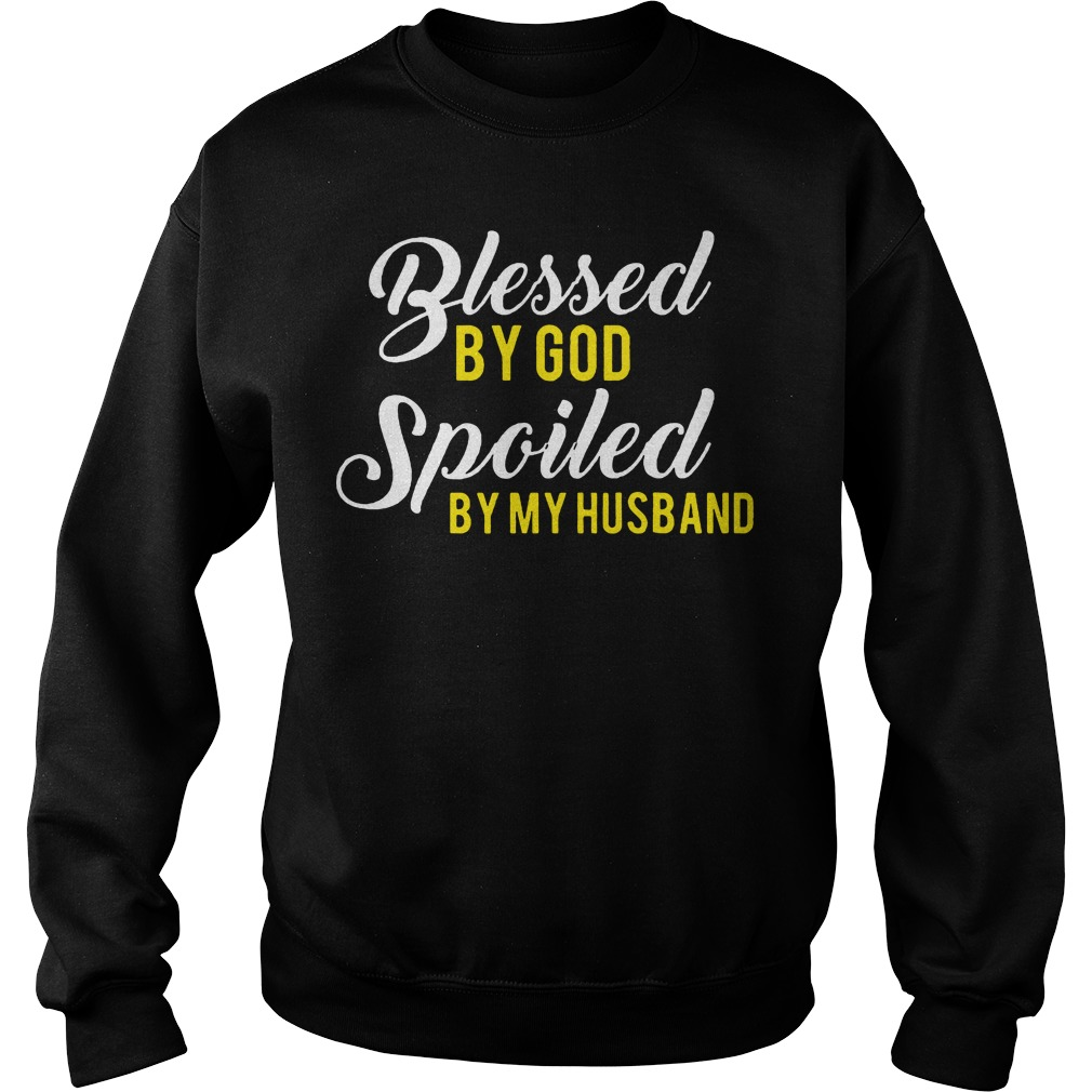 Blessed God Spoiled Husband Sweater