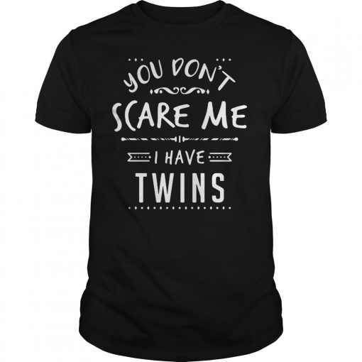 Cant Scare Twins Shirt