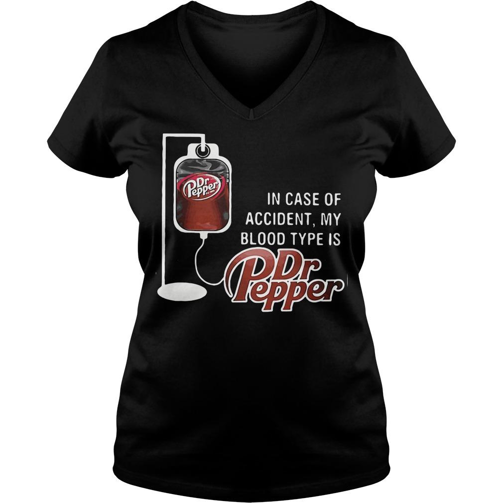 Case Accident Blood Type Dr Pepper V Neck T Shirt