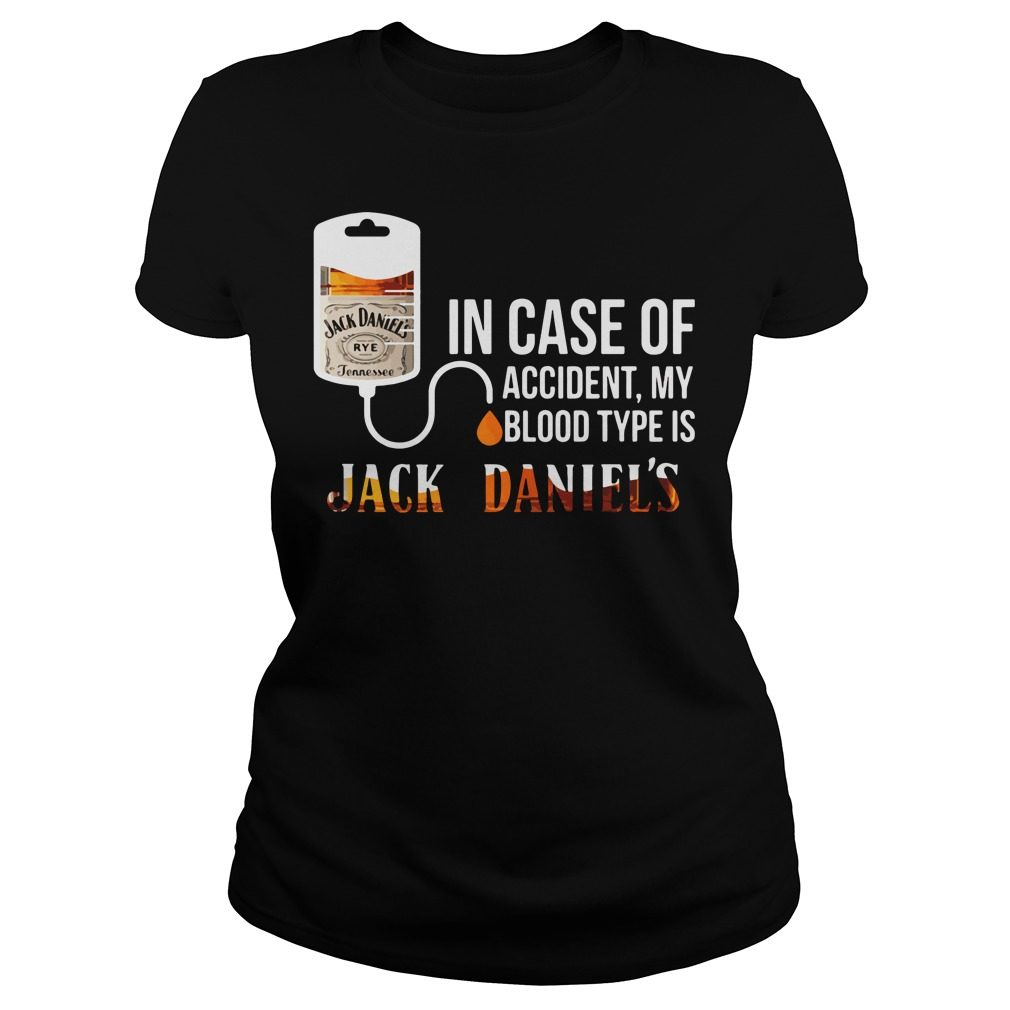 Case Accident Blood Type Jack Daniels Ladies Tee