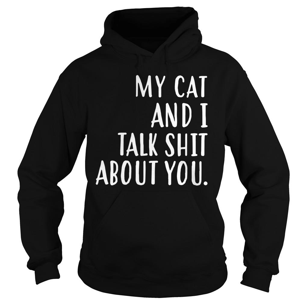 Cat Talk Shit Hoodie