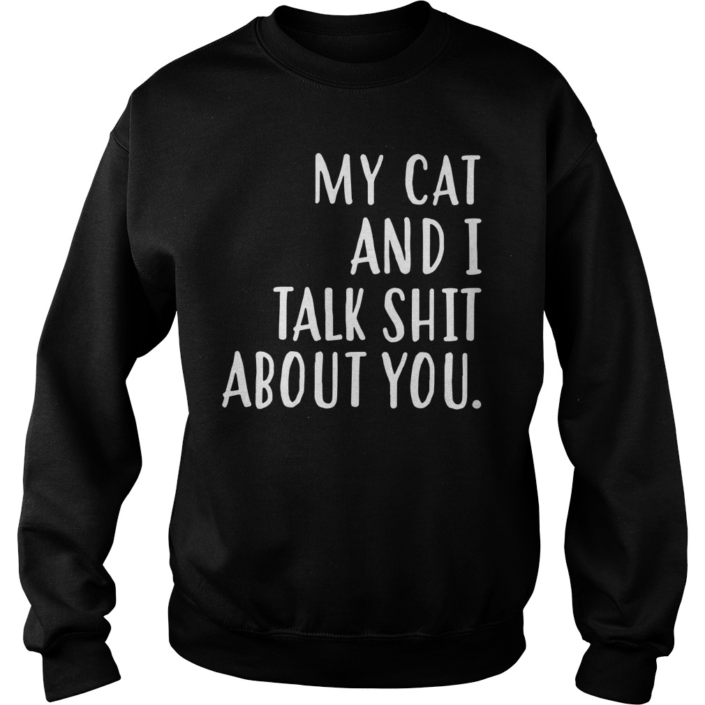 Cat Talk Shit Sweater