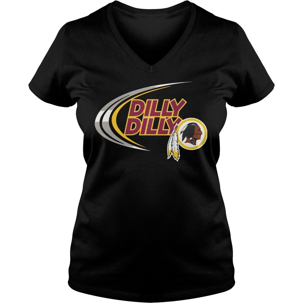 Dilly Dilly Washington Redskins V-neck t-shirt