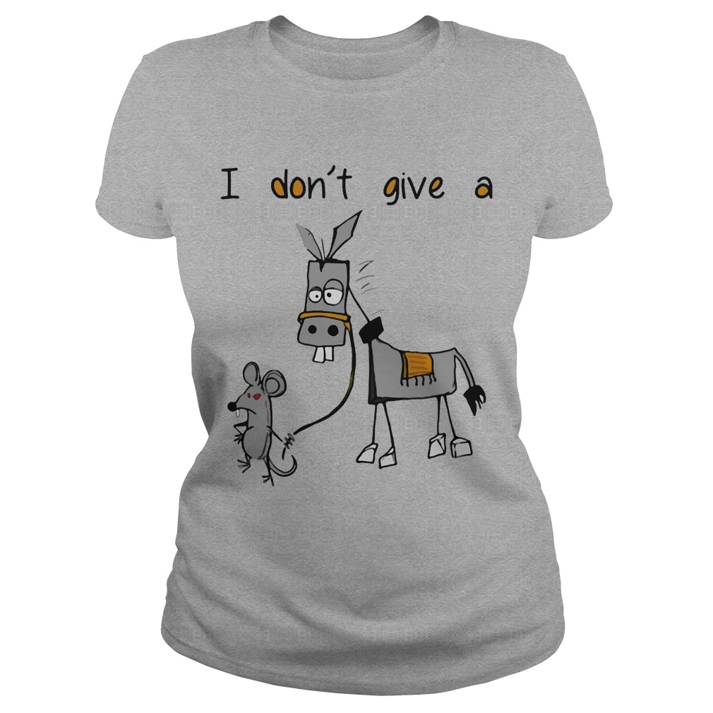 Dont Give Mouse Walking Donkey Ladies Tee