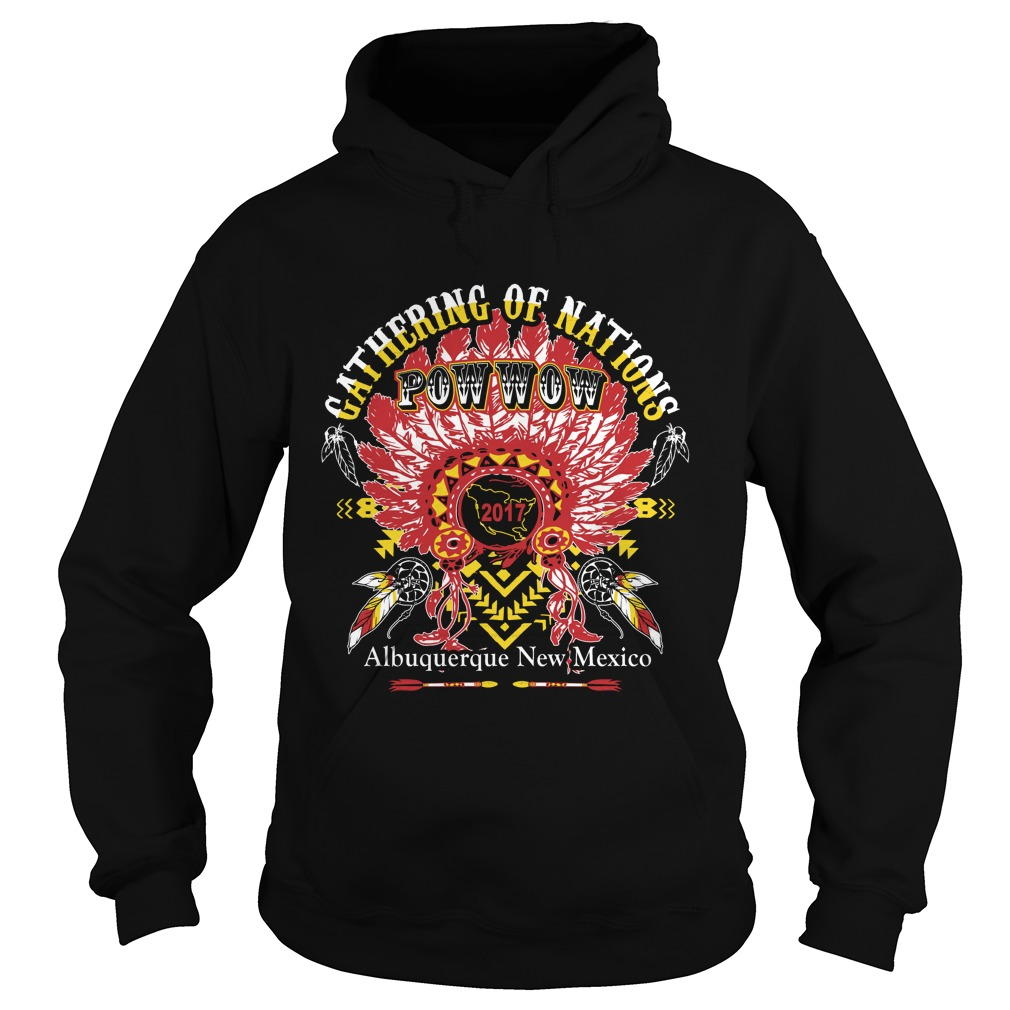 Gathering Nations Powwow 2017 Albuquerque New Mexico Hoodie
