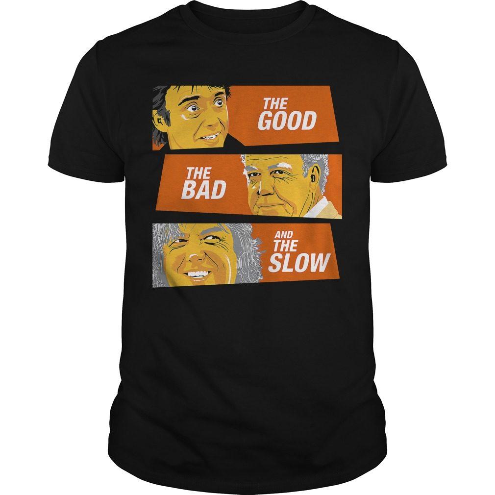 Good Bad Slow Shirt