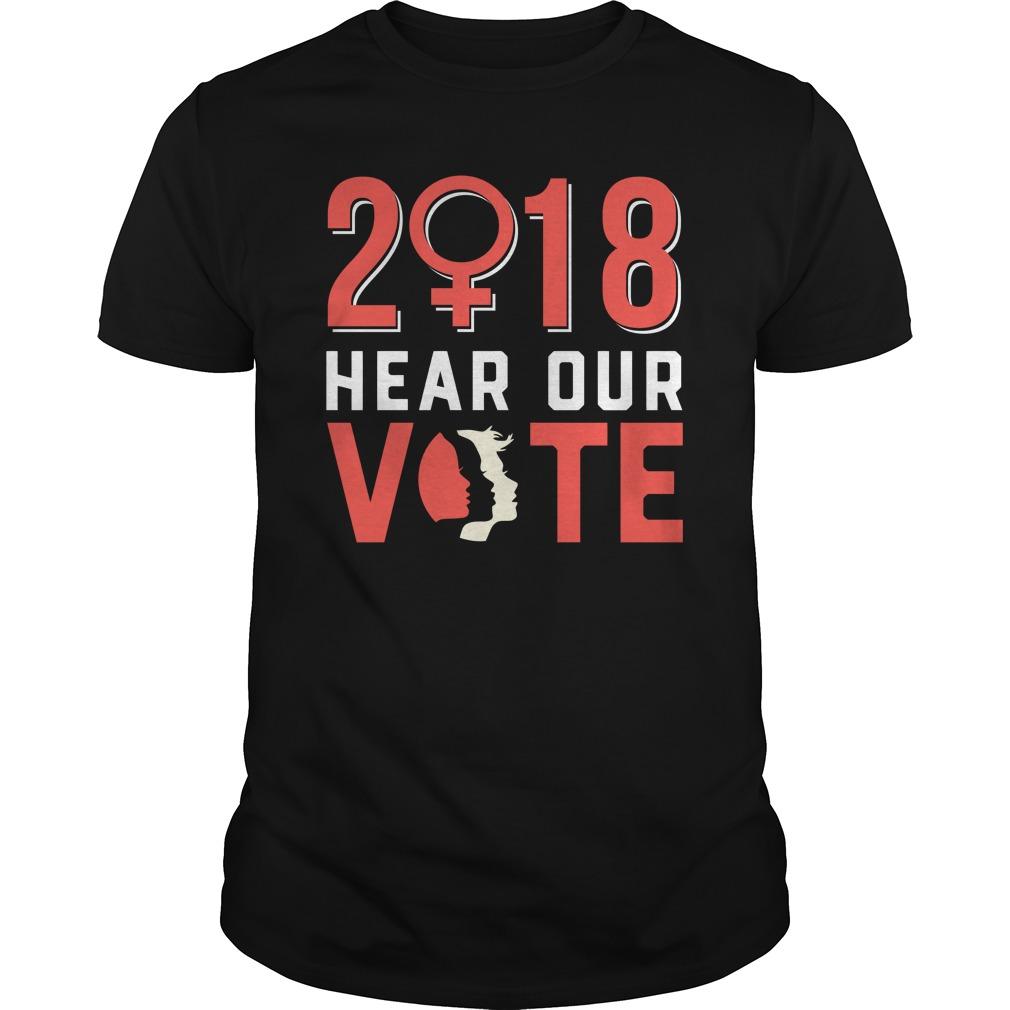 Hear Vote March Women 2018 Guys Shirt