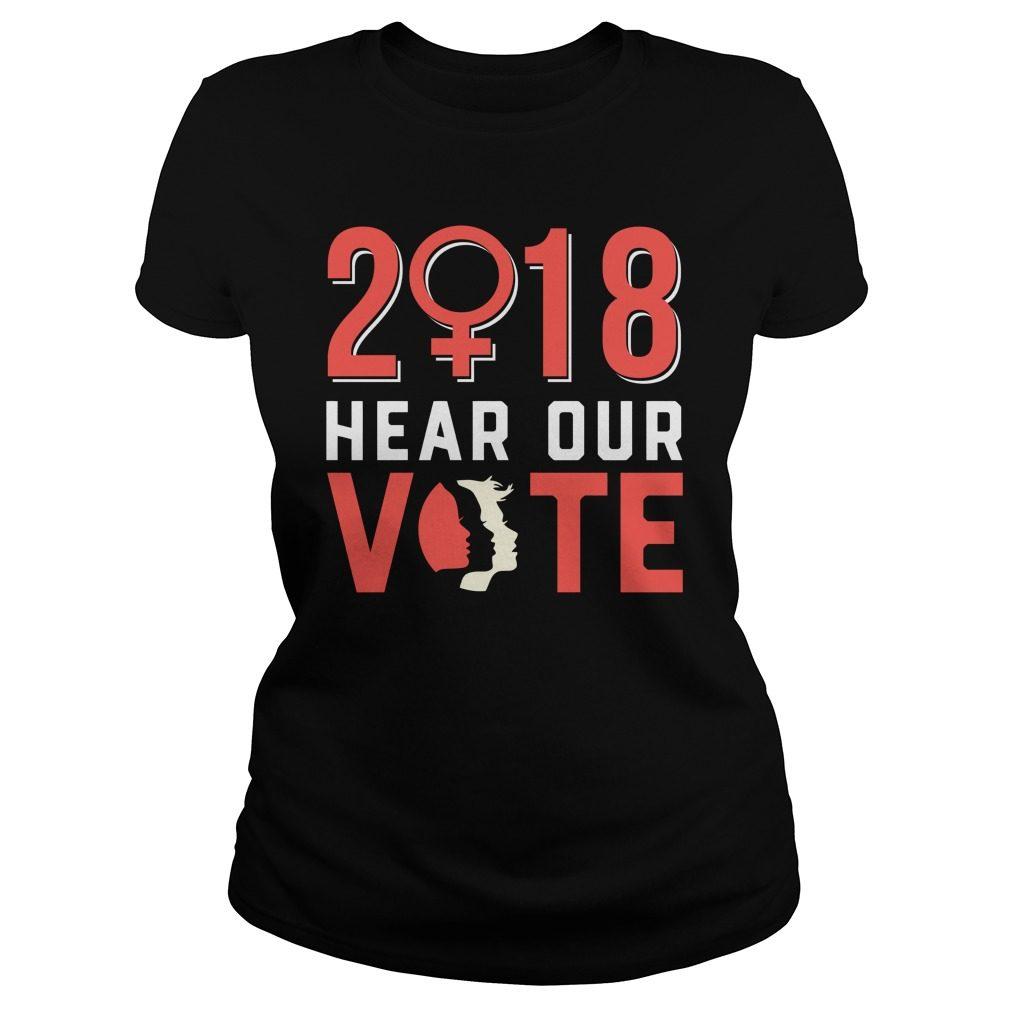 Hear Vote March Women 2018 Ladies Tee