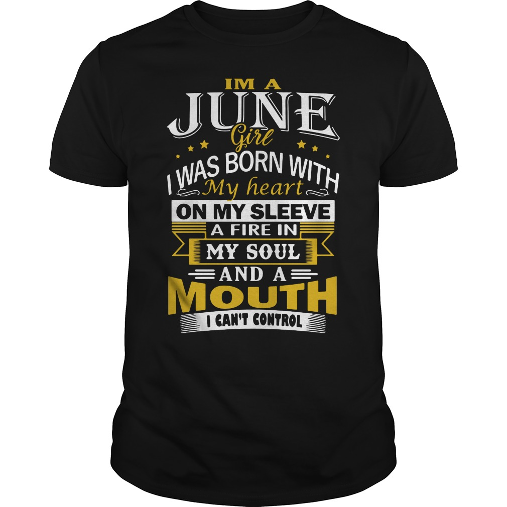 Im June Girl Born Heart Sleeve Mouth Cant Control Shirt