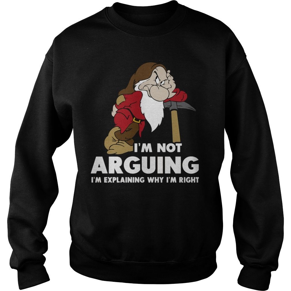 Im Not Arguing Im Explaining Why Im Right Sweater