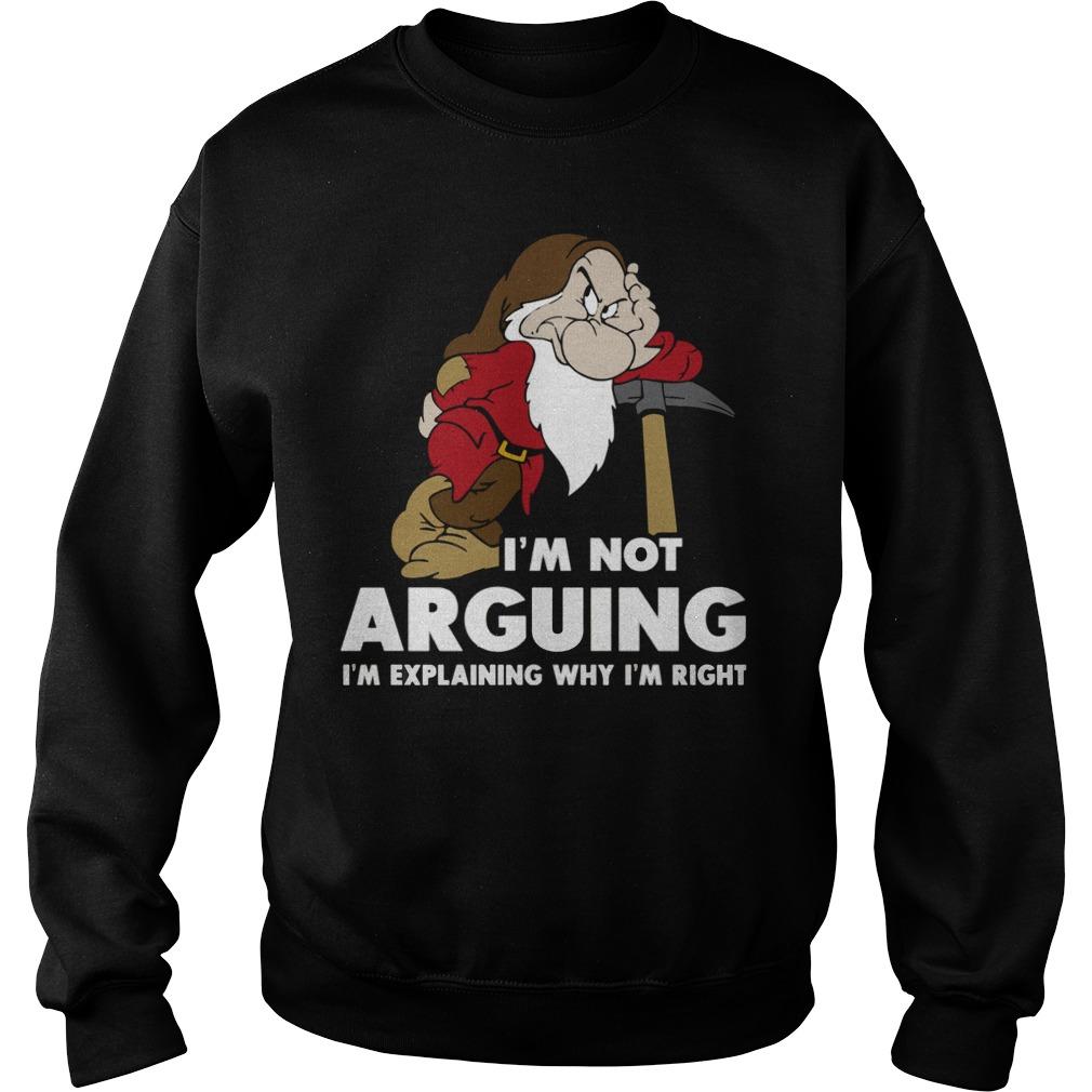 Im Not Arguing Im Explaining Why Im Right Sweater