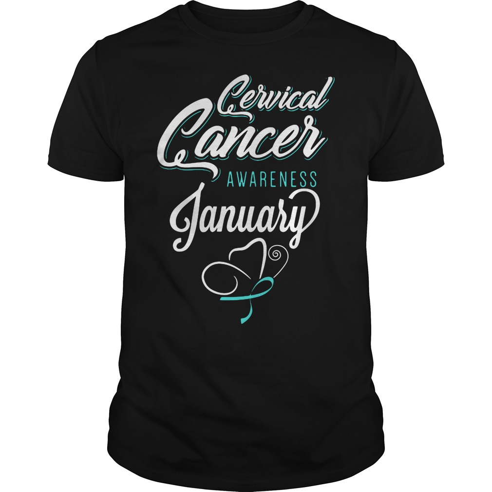 January Cervical Cancer Awareness Month Guys Shirt