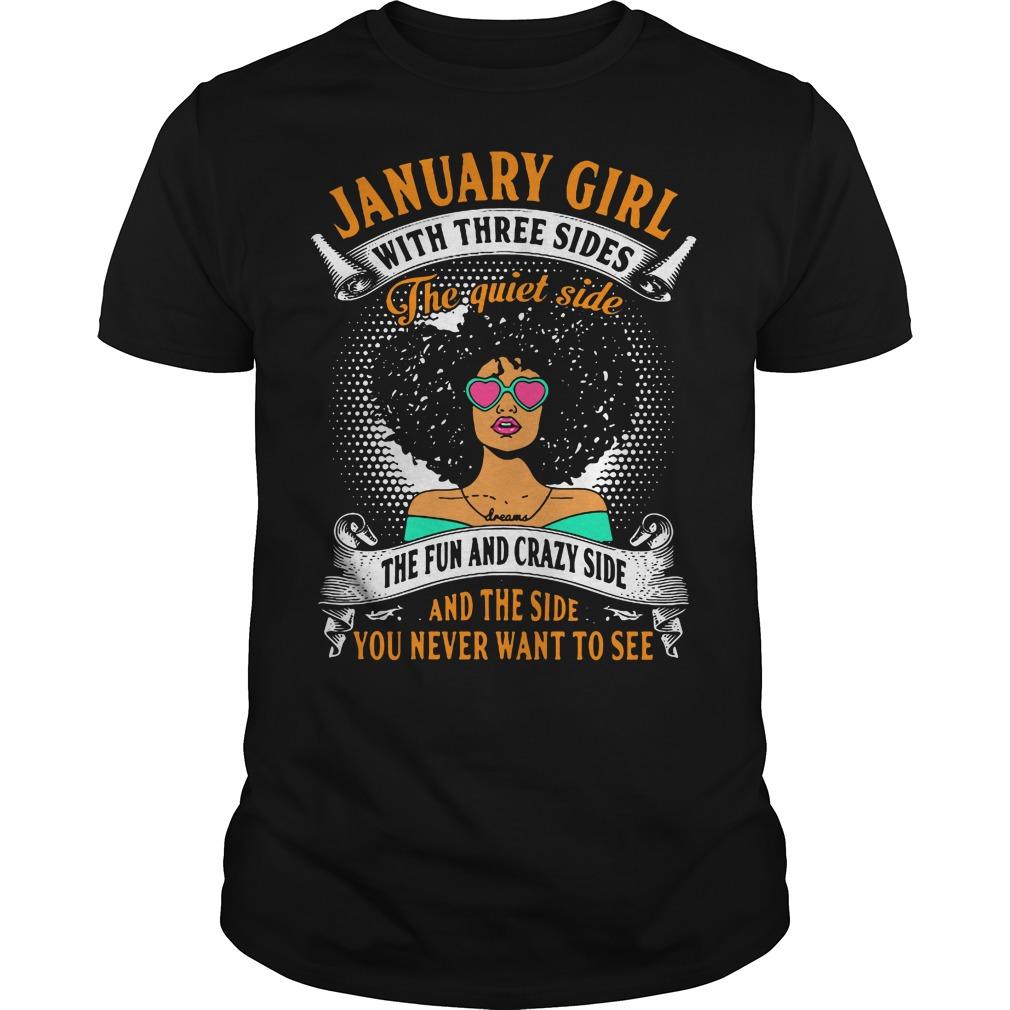 January Girl Three Sides Quiet Side Fun Shirt