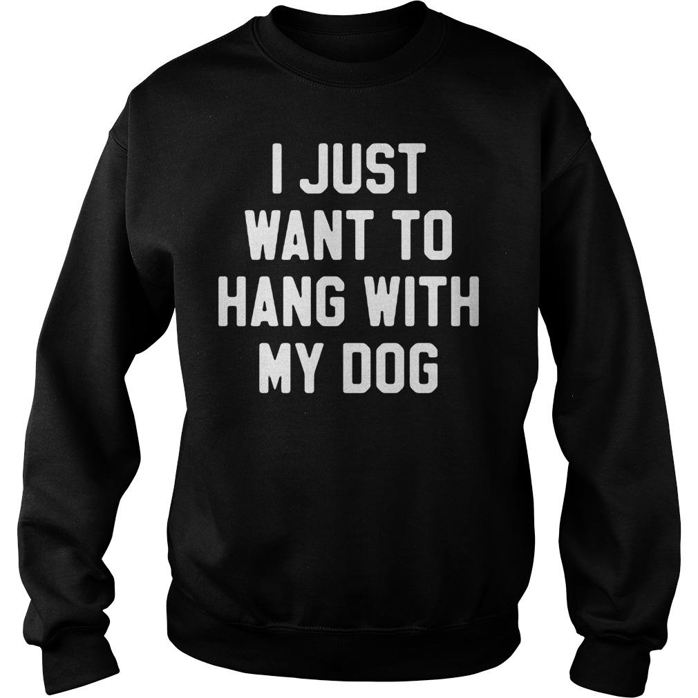 Just Want Hang Dog Sweater