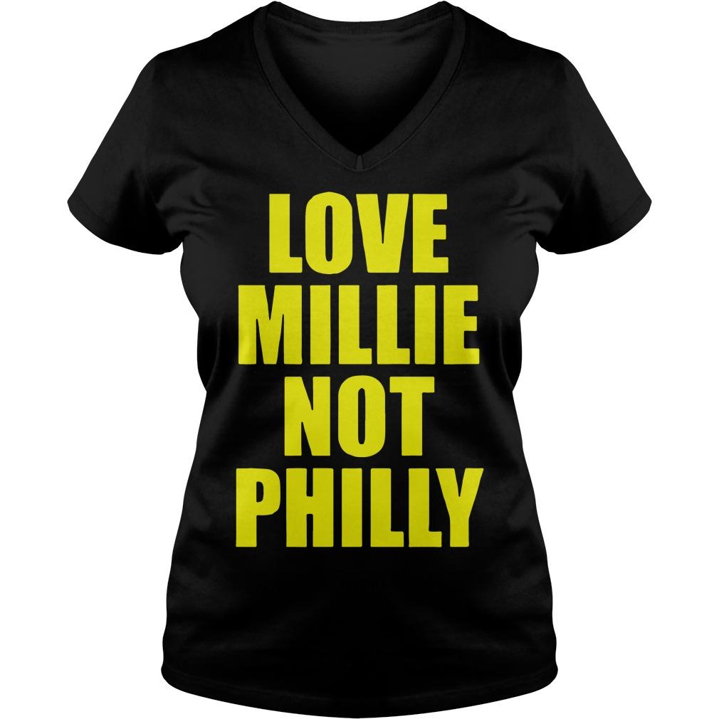 Love Millie Not Philly V-neck t-shirt