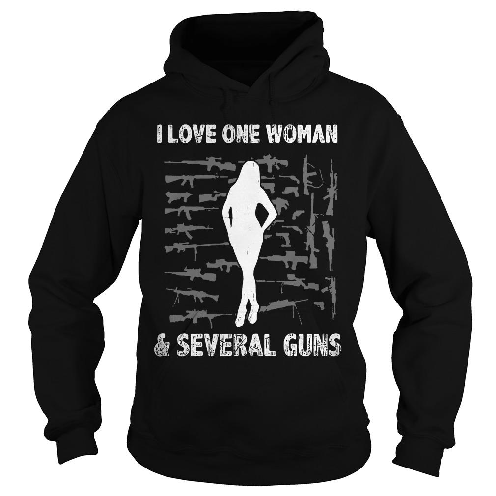 Love One Woman Several Guns Hoodie