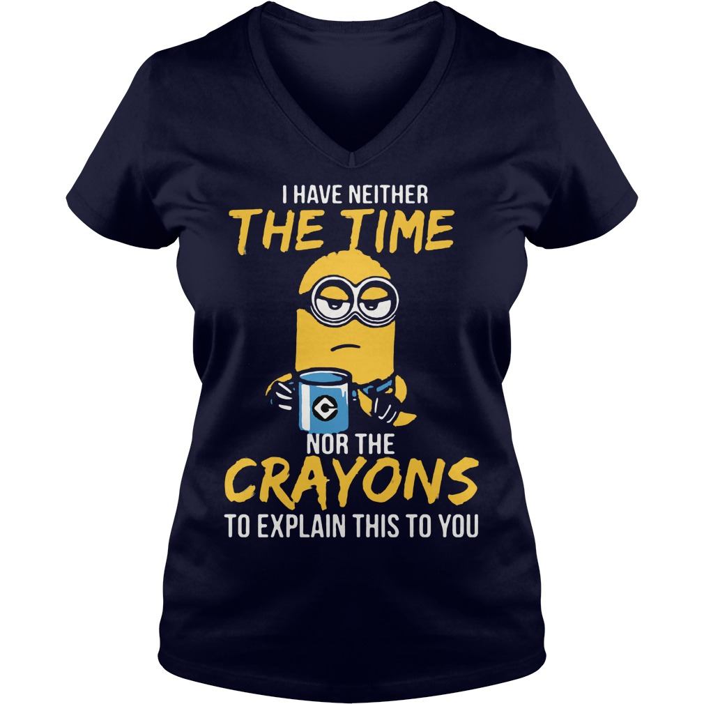 Minion Neither Time Crayons Explain V-neck t-shirt