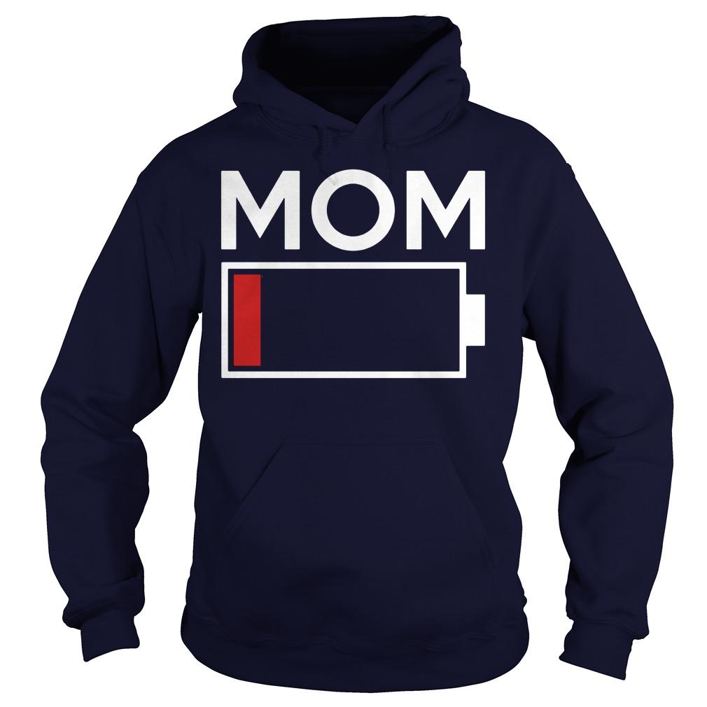Mom Low Battery Energy Hoodie