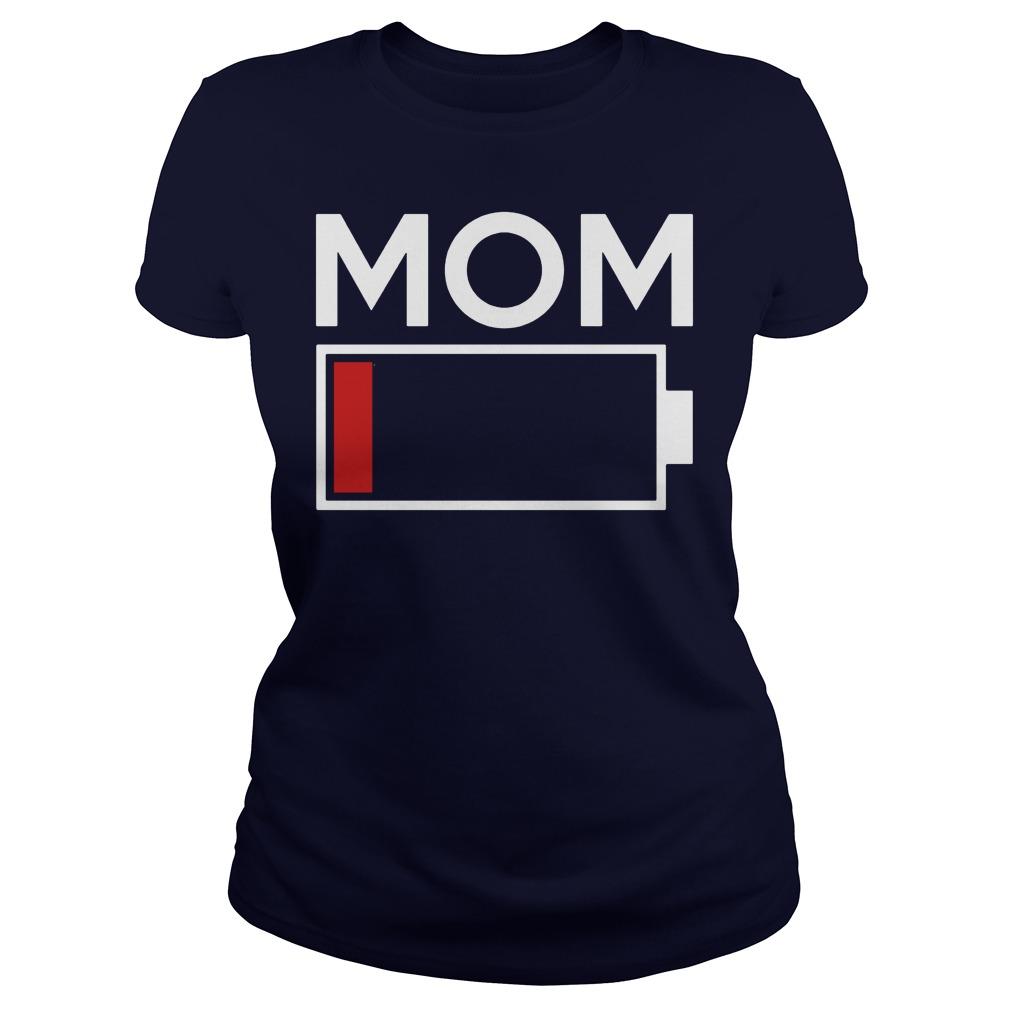 Mom Low Battery Energy Ladies Tee