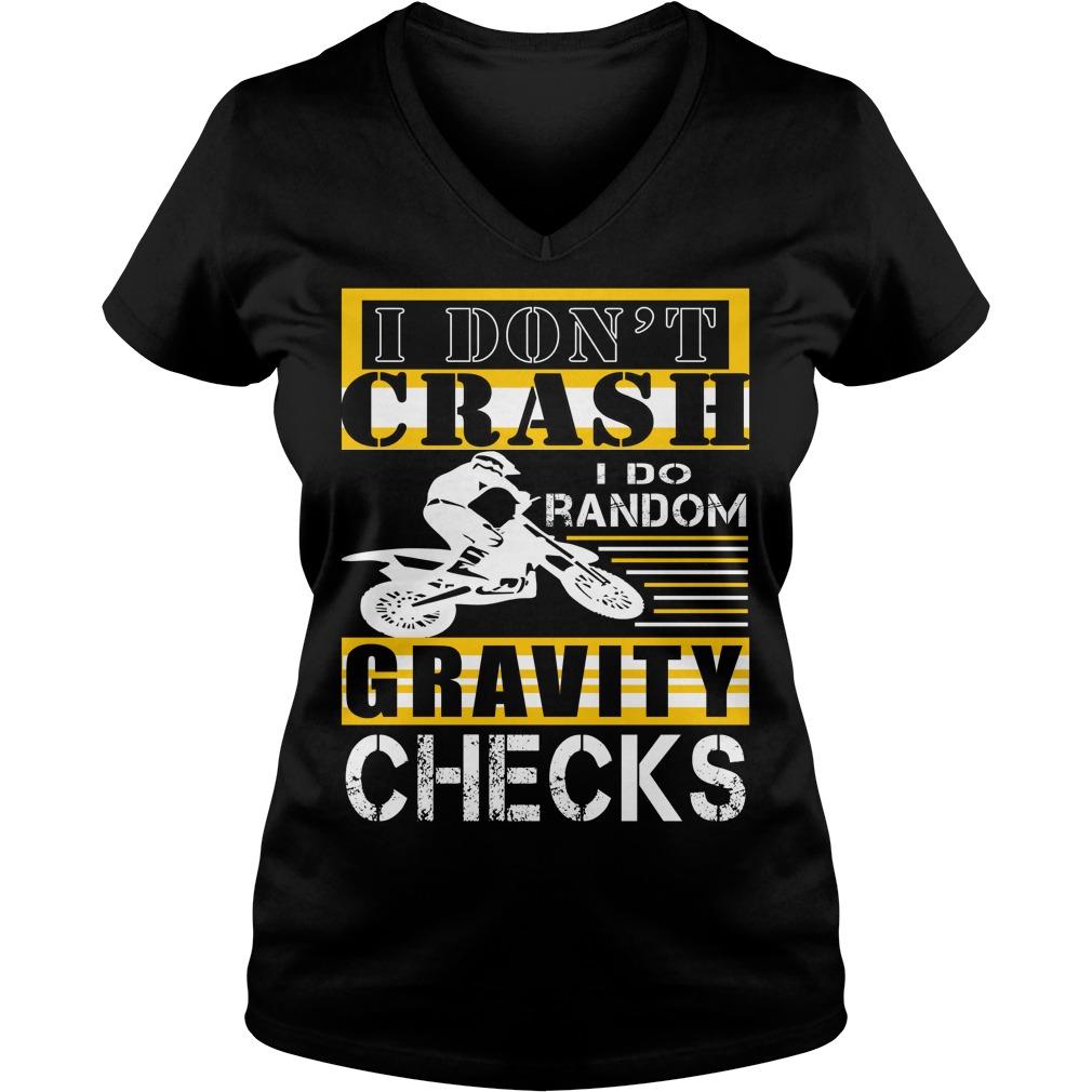 Motocross Dont Crash Random Gravity Checks V-neck t-shirt