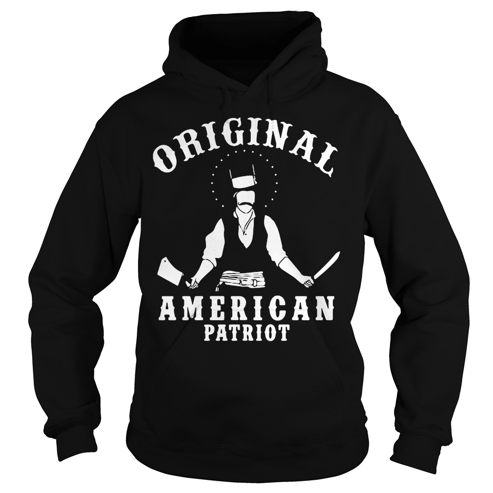 Original American Patriot Bill Butcher Cutting Hoodie