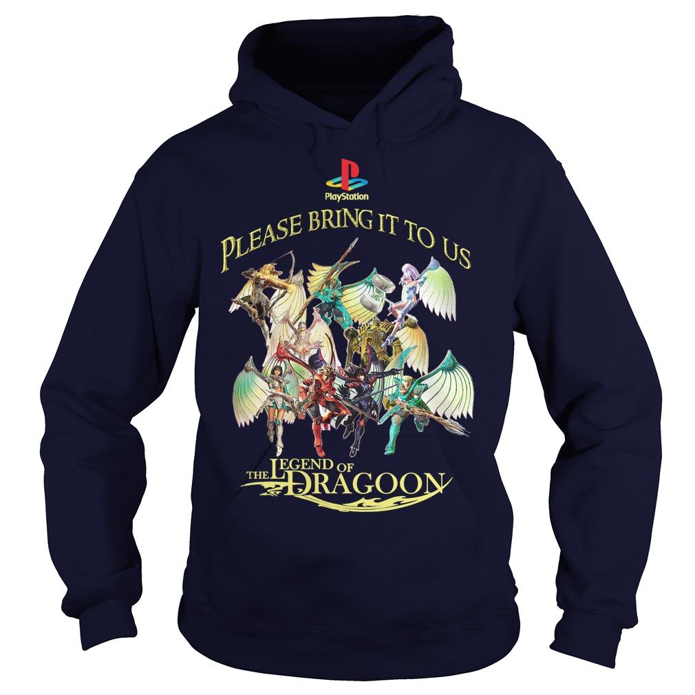 Please Bring Us Legend Dragoon Hoodie