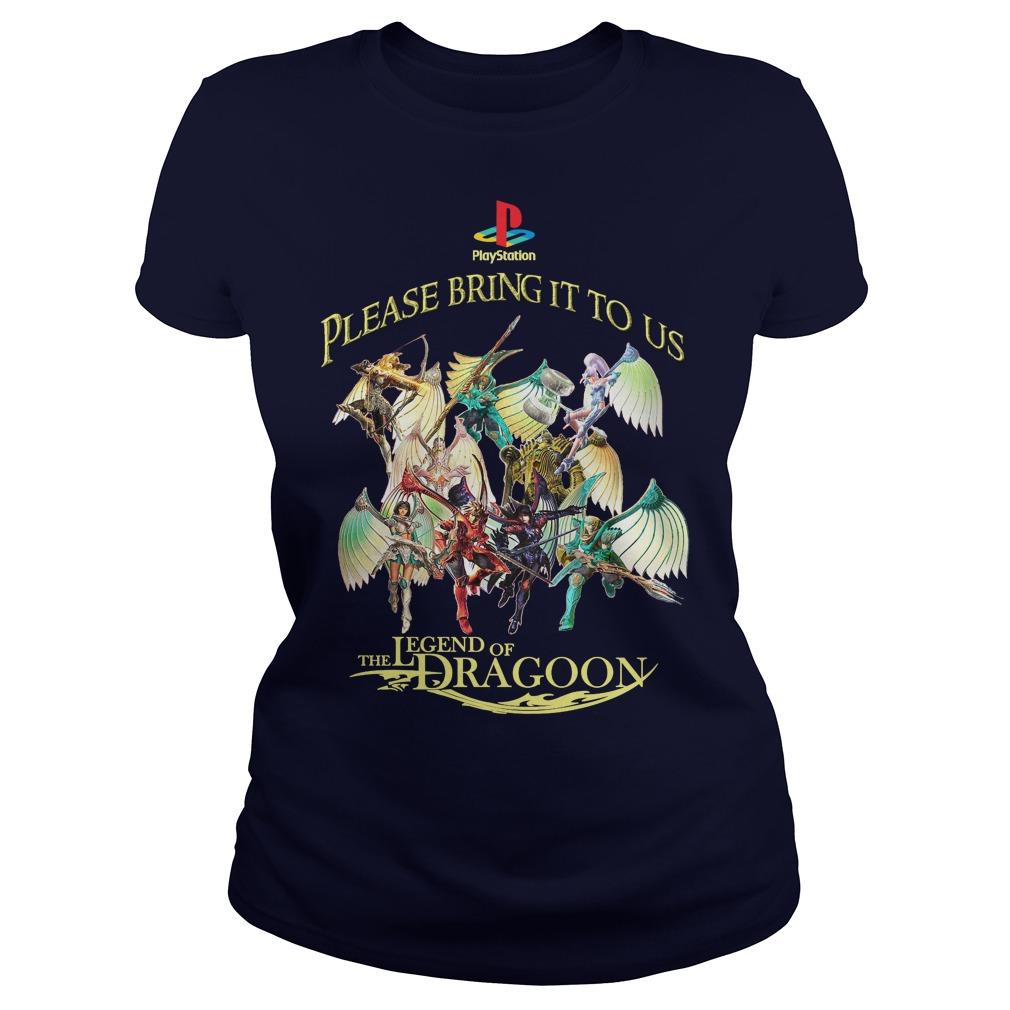 Please Bring Us Legend Dragoon Ladies Tee